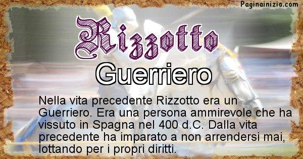 Rizzotto - Vita precedente analizzando il cognome Rizzotto