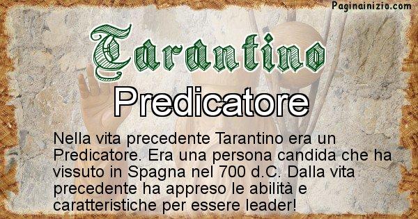 Tarantino - Vita precedente analizzando il cognome Tarantino